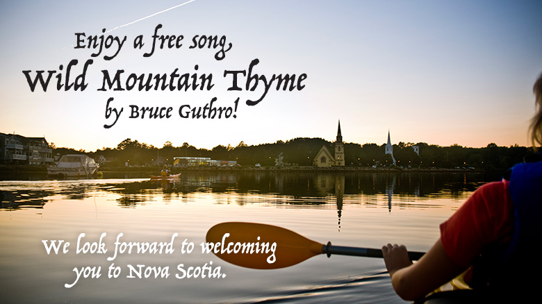 Enjoy a free song, Wild Mountain Thyme, by Bruce Guthro